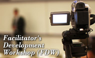 Facilitator's Development Workshop (FDW)